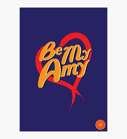 Be My Amy Photographic Print