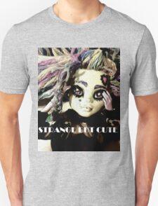 Strange but Cute T-Shirt