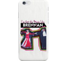 Moves Like Brennan iPhone Case/Skin