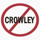 Crowley - Just Say No by Enigma2005