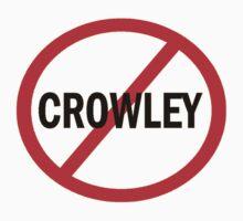 Crowley - Just Say No by Enigma2005