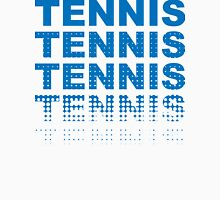 Tennis Tennis Tennis Tennis Unisex T-Shirt