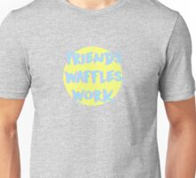 But work has to come last Unisex T-Shirt