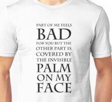 Facepalm (black text) Unisex T-Shirt