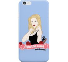 Fight Like a Girl: Buffy Summers iPhone Case/Skin
