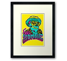 Fear the Zombie Framed Print
