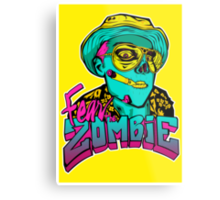 Fear the Zombie Metal Print