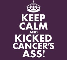 Keep Calm and Kicked Cancer's Ass! Womens Fitted T-Shirt