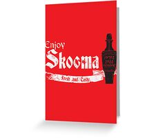 Enjoy Skooma Greeting Card