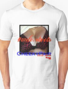 #weloveboobs a cheeky pair T-Shirt