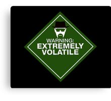 Warning: Extremely Volatile Canvas Print