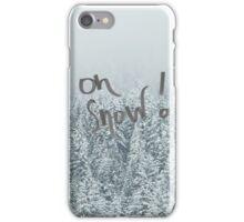 Oh Snow Print iPhone Case/Skin