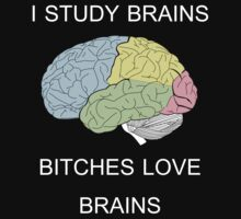 I Study Brains T-Shirt