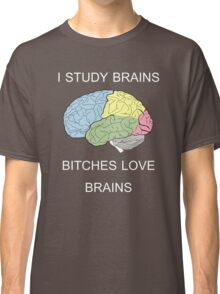 I Study Brains Classic T-Shirt