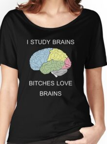 I Study Brains Women's Relaxed Fit T-Shirt