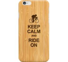 Keep Calm and Ride on in Bamboo Look iPhone Case/Skin