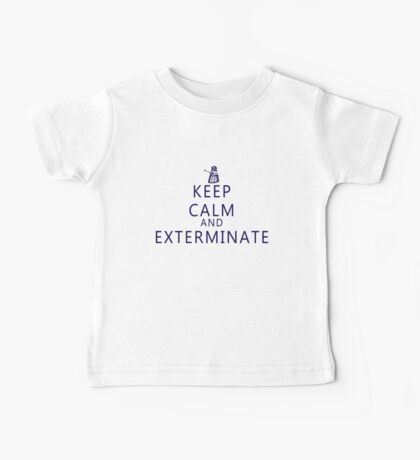 Keep Calm and Exterminate Dalek Baby Tee