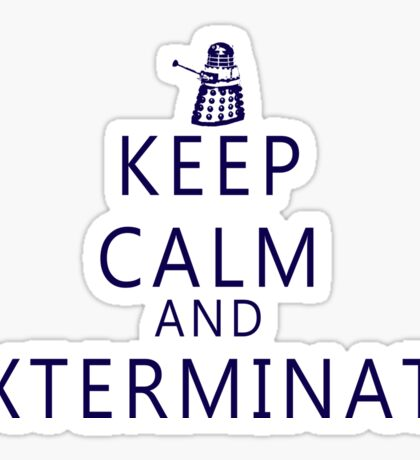Keep Calm and Exterminate Dalek Sticker