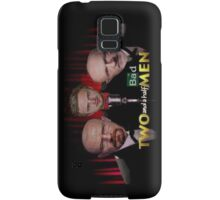 Two and a Half Bad Men Samsung Galaxy Case/Skin