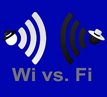Wi vs. Fi by Paul Gitto