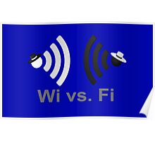 Wi vs. Fi Poster