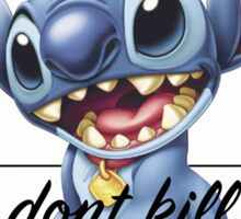 Stitch Don't Kill My Vibe Sticker