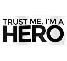 Trust me, I'm a Hero Poster