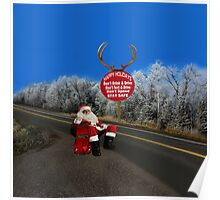 HAPPY HOLIDAYS-STAY SAFE-DON'T TEXT & DRIVE-DON'T DRINK & DRIVE-DON'T SPEED--VARIOUS APPAREL.. Poster