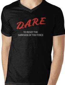 D.A.R.E. to resist the darkside Mens V-Neck T-Shirt