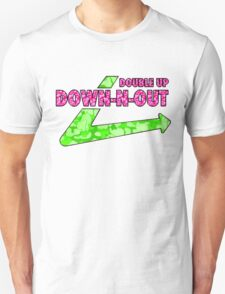 DOWN-N-OUT Unisex T-Shirt