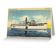 New Bedford Steamer Greeting Card