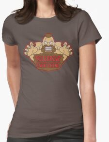 Piledrive Everything Womens Fitted T-Shirt