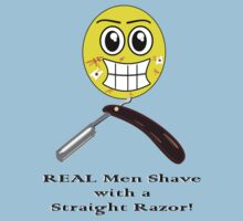 Real men shave with a straight razor... even if they shouldn't... by Weber Consulting