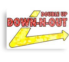 DOWN-N-OUT Metal Print