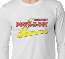 DOWN-N-OUT Long Sleeve T-Shirt