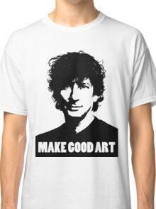 Make Good Art Classic T-Shirt