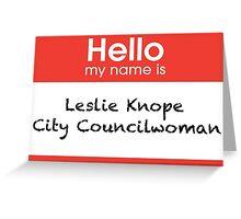 Leslie Knope Name Tag Print Greeting Card