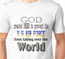 God, Beer & the U. S. Air Force Unisex T-Shirt
