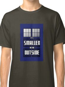 It's Smaller on the Outside Classic T-Shirt
