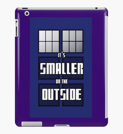 It's Smaller on the Outside iPad Case/Skin