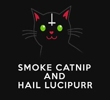 Smoke catnip and hail Lucipurr Unisex T-Shirt