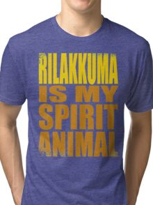 Rilakkuma is my Spirit Animal Tri-blend T-Shirt