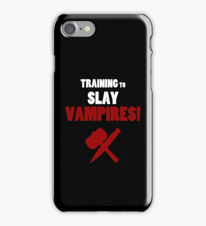 Training to Slay Vampires! iPhone Case/Skin
