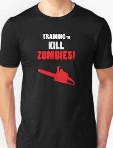 Training to Kill Zombies! T-Shirt