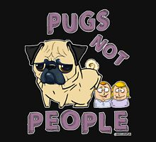 PUGS NOT PEOPLE Unisex T-Shirt