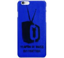 Weapon of mass distraction  iPhone Case/Skin
