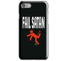 Fail Satan - May Evil fail by Recycling iPhone Case/Skin