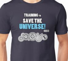 The Doctor - Training to Save the Universe! Unisex T-Shirt