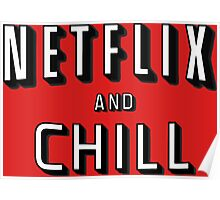 Netflix and Chill Poster