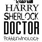 PotterWhoLock by itsabbeyhere